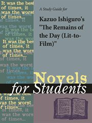 "A Study Guide for Kazuo Ishiguro's ""remains of the Day, the (lit-to-film)"""