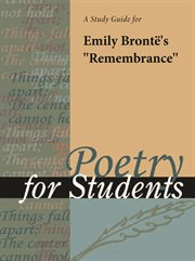 """A Study Guide for Emily Bronte's """"remembrance"""""""