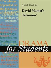 """A Study Guide for David Mamet's """"reunion"""""""