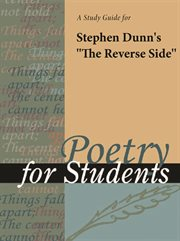 "A Study Guide for Stephen Dunn's ""the Reverse Side"""