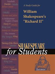"A Study Guide for William Shakespeare's ""richard Ii"""