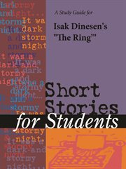 """A Study Guide for Isak Dinesen's """"ring"""""""