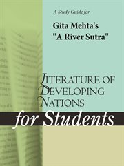 "A Study Guide for Gita Mehta's ""a River Sutra"""