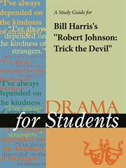 "A Study Guide for Bill Harris's ""robert Johnson: Trick the Devil"""
