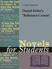 "A Study Guide for Daniel Defoe's ""robinson Crusoe"""
