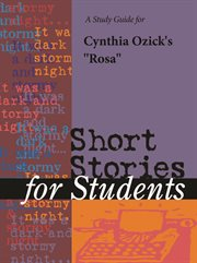 "A Study Guide for Cynthia Ozick's ""rosa"""