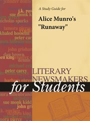 """A Study Guide for Alice Munro's """"runaway"""""""