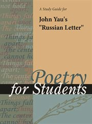 "A Study Guide for John Yau's ""russian Letter"""