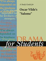 "A Study Guide for Oscar Wilde's ""salome"""