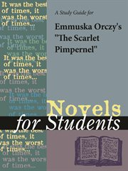 "A Study Guide for Emmuska Orczy's ""the Scarlet Pimpernel"""