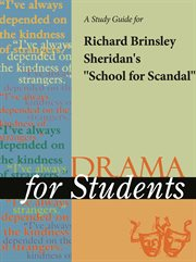 """A Study Guide for Richard Brinsley Sheridan's """"school for Scandal"""""""