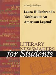 "A Study Guide for Laura Hillenbrand's ""seabiscuit: An American Legend"""