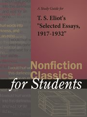 "A Study Guide for T. S. Eliot's ""selected Essays, 1917-1932"""
