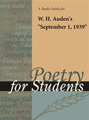 """A Study Guide for W. H. Auden's """"september 1, 1939"""""""