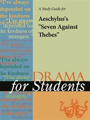 """A Study Guide for Aeschylus's """"seven Against Thebes"""""""