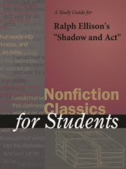 "A Study Guide for Ralph Ellison's ""shadow and Act"""