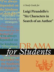 "A Study Guide for Luigi Pirandello's ""six Characters in Search of An Author"""