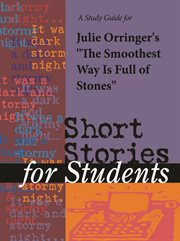 """A Study Guide for Julie Orringer's """"the Smoothest Way Is Full of Stones"""""""