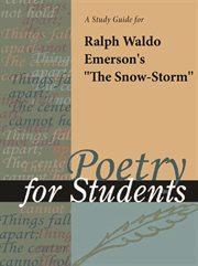"A Study Guide for Ralph Waldo Emerson's ""the Snowstorm"""