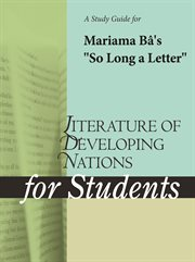 "A Study Guide for Mariama Ba's ""so Long A Letter"""