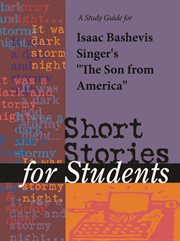 """A Study Guide for Isaac Bashevis Singer's """"the Son From America"""""""