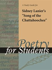 "A Study Guide for Sidney Lanier's ""song of the Chattahoochee"""