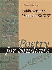 """A Study Guide for Pablo Neruda's """"sonnet 89"""""""