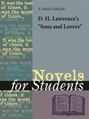 """A Study Guide for D. H. Lawrence's """"sons and Lovers"""""""