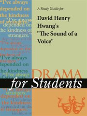 """A Study Guide for David Henry Hwang's """"the Sound of A Voice"""""""