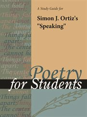 "A Study Guide for Simon Ortiz's ""speaking"""