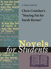 "A Study Guide for Chris Crutcher's ""staying Fat for Sarah Byrnes"""