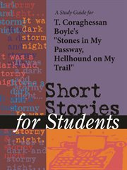"""A Study Guide for T. C. Boyle's """"stones in My Passway, Hellhound on My Trail"""""""