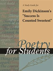 """A Study Guide for Emily Dickinson's """"success Is Counted Sweetest"""""""