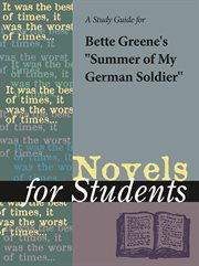 """A Study Guide for Bette Green's """"summer of My German Soldier"""""""
