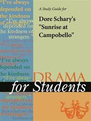 """A Study Guide for Dore Schary's """"sunrise at Campobello"""""""