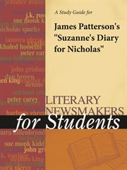 "A Study Guide for James Patterson's ""suzanne's Diary for Nicholas"""