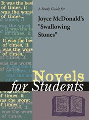 "A Study Guide for Joyce Mcdonald's ""swallowing Stones"""