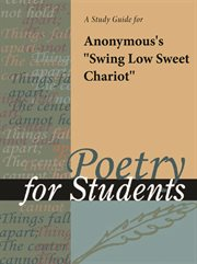 """A Study Guide for Anonymous's """"swing Low Sweet Chariot"""""""