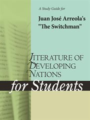 "A Study Guide for Juan Jose Arreola's ""the Switchman"""