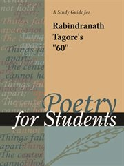 "A Study Guide for Rabindranath Tagore's ""tagore Songs #60"""