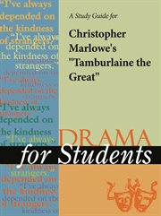 """A Study Guide for Christopher Marlowe's """"tamburlaine the Great"""""""