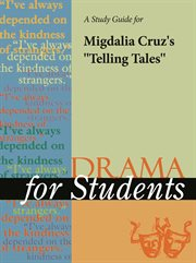 "A Study Guide for Migdalia Cruz's ""telling Tales"""