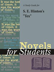 "A Study Guide for S. E. Hinton's ""tex"""