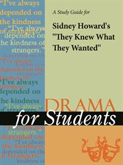 "A Study Guide for Sidney Howard's ""they Knew What They Wanted"""
