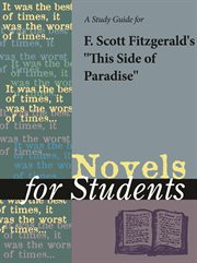 """A Study Guide for F. Scott Fitzgerald's """"this Side of Paradise"""""""
