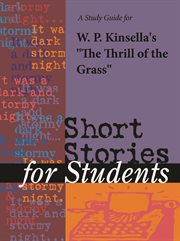 """A Study Guide for W. P. Kinsella's """"the Thrill of Grass"""""""