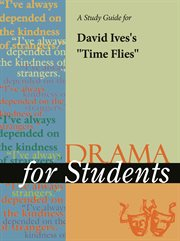 """A Study Guide for David Ives's """"time Flies"""""""