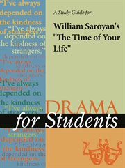 "A Study Guide for William Saroyan's ""the Time of your Life"""