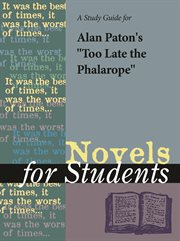 "A Study Guide for Alan Paton's ""too Late the Phalarope"""