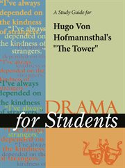 """A Study Guide for Hugo Von Hofmannsthal's """"the Tower"""""""